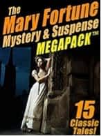 Mary Fortune | Pioneer Detective Story Writer (1833-1911)